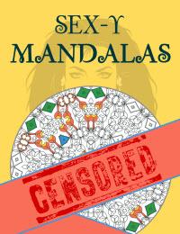 Sex-y Mandalas