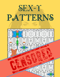 Sex-y Patterns